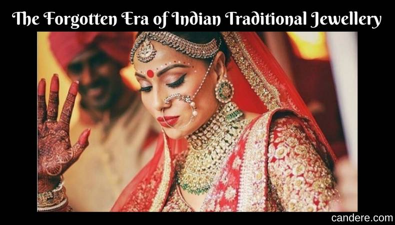 The Forgotten Era of Indian Traditional Jewellery